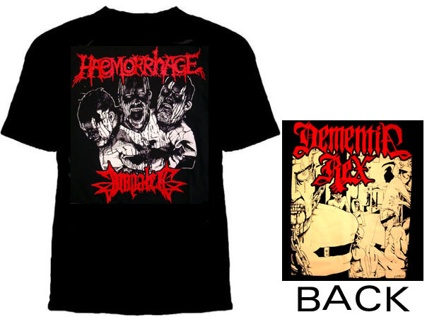 Impaled / Haemmorhage- Logos on front, Dementia Rex on back on a black shirt (Sale price!)