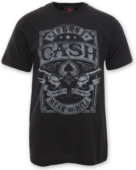 Johnny Cash- Mean As Hell on a black shirt (Sale price!)