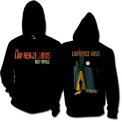 Lawrence Arms- Logo on front, Metropole on back on a black zip up hooded sweatshirt
