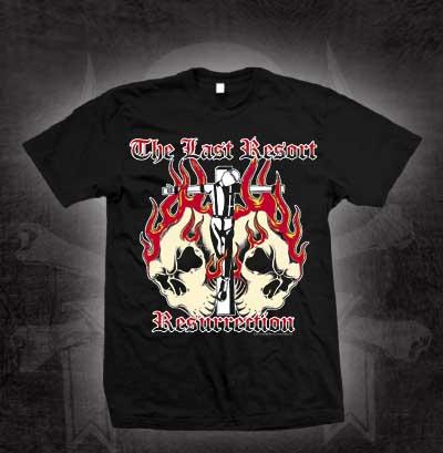Last Resort- Resurrection on a black shirt (Sale price!)