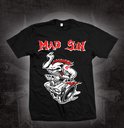 Mad Sin- Hot Rod on a black shirt (Sale price!)