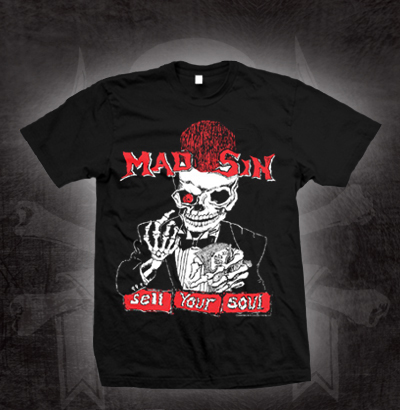 Mad Sin- Sell Your Soul on a black shirt (Sale price!)