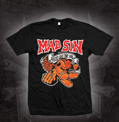 Mad Sin- God Save The Sin on a black shirt (Sale price!)