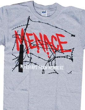 Menace- No Escape From Nowhere on a grey shirt (Sale price!)