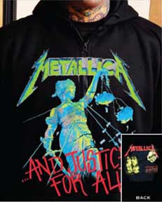 Metallica- And Justice For All (Full Color Design) on front, Hammer Of Justice on back on a black zip up hooded sweatshirt (Sale price!)
