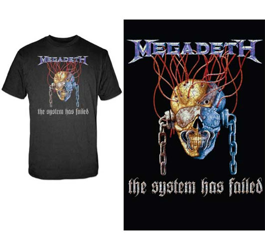 Megadeth- The System Has Failed on a black shirt