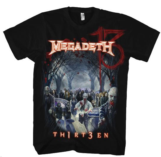 Megadeth- Th1rt3en (Zombies) on a black shirt