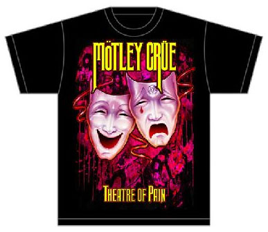 Motley Crue- Theatre Of Pain #1 on a black shirt (Sale price!)