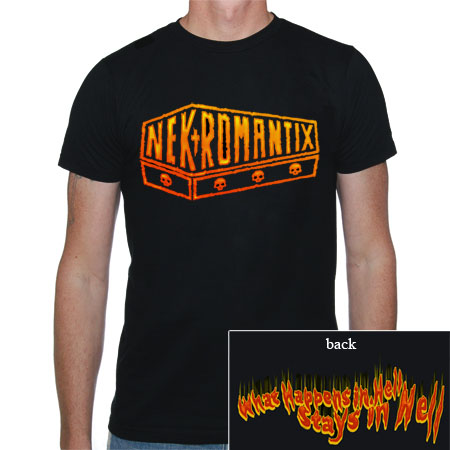 Nekromantix- Flame Logo on front, What Happens In Hell on back on a black shirt