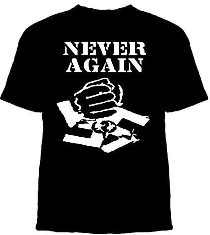 Anti Nazi- Never Again on a black shirt
