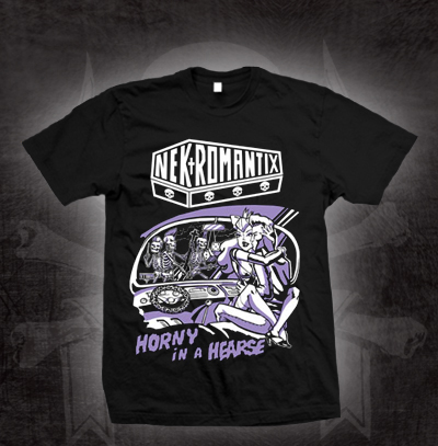 Nekromantix- Horny In A Hearse on a black shirt (Sale price!)