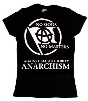 No Gods No Masters, Against All Authority Anarchism (White Print) on a black girls fitted shirt