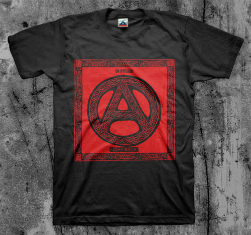Oi Polloi- Fight Back on a black shirt