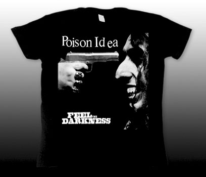 Poison Idea- Feel The Darkness on a black girls fitted shirt (Sale price!)