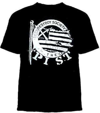 Pist- Destroy Society #1 on a black shirt (Sale price!)