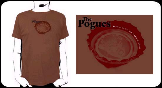 Pogues- We've A Thirst Like A Gang Of Devils (Pint Glass Stain) on a brown shirt (Sale price!)