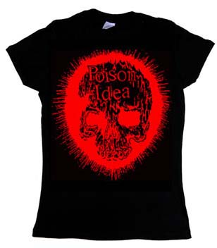 Poison Idea- Red Skull on a black girls fitted shirt