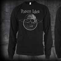 Poison Idea- Skull & Barbed Wire on a black LONG SLEEVE shirt