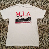 MIA- Murder In A Foreign Place on a white YOUTH sized shirt