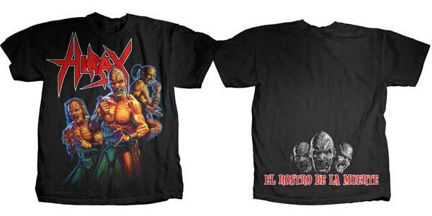 Hirax- Zombies on front, El Rostro De La Muerte on back on a black shirt (Sale price!)