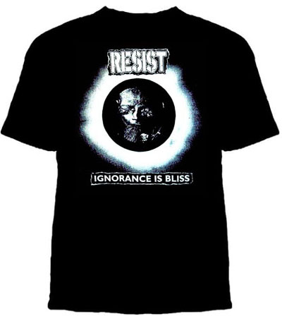 Resist- Ignorance Is Bliss on a black YOUTH SIZE shirt (Sale price!)