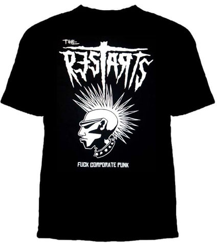 Restarts- Fuck Corporate Punk on a black shirt