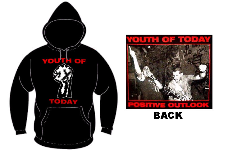 Youth Of Today- Fist on front, Positive Outlook on back on a hooded sweatshirt (Sale price!)