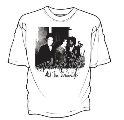 Richard Hell & The Voidoids- Band Pic on a white ringspun cotton shirt (Sale price!)