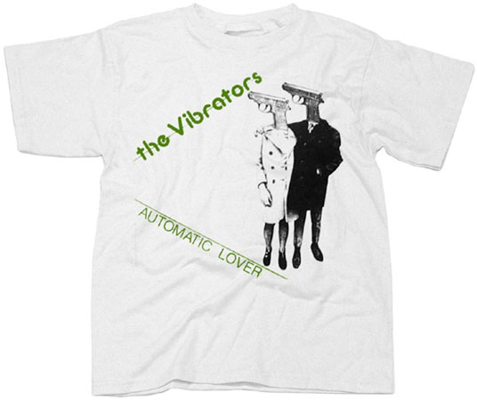 Vibrators- Automatic Lover on a white shirt (Sale price!)