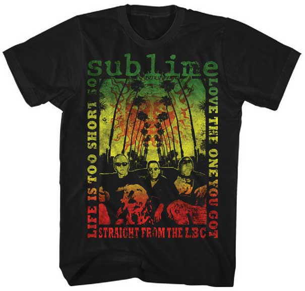 Sublime- Love The One You Got on a black ringspun cotton shirt