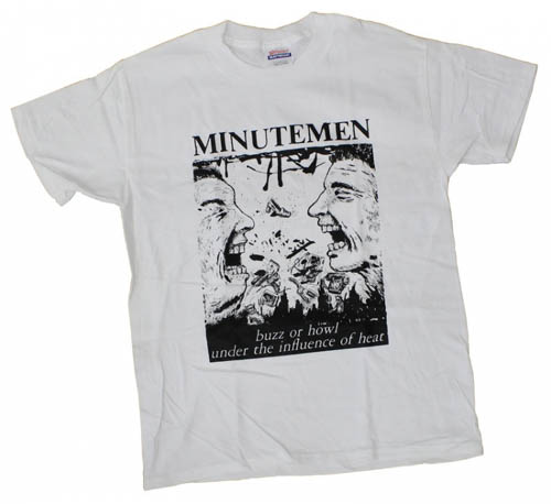 Minutemen- Buzz Or Howl on a white shirt