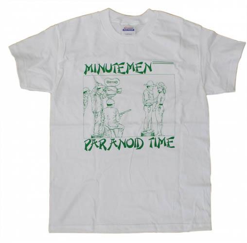 Minutemen- Paranoid Time on a white shirt