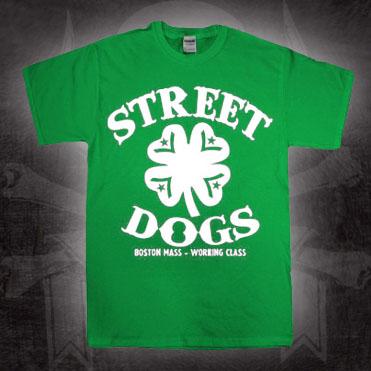 Street Dogs- Boston Mass Working Class (Clover) on a green shirt (Sale price!)