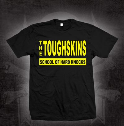 Toughskins- School Of Hard Knocks on a black shirt (Sale price!)
