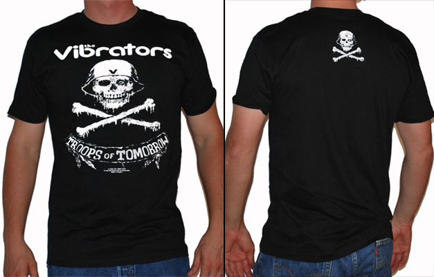 Vibrators- Troops Of Tomorrow on front, Skull on back on a black shirt (Sale price!)