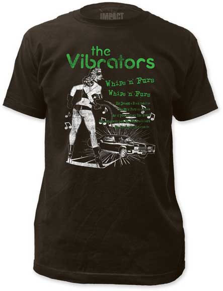 Vibrators- Whips N Furs (Distressed Print) on a black ringspun cotton shirt
