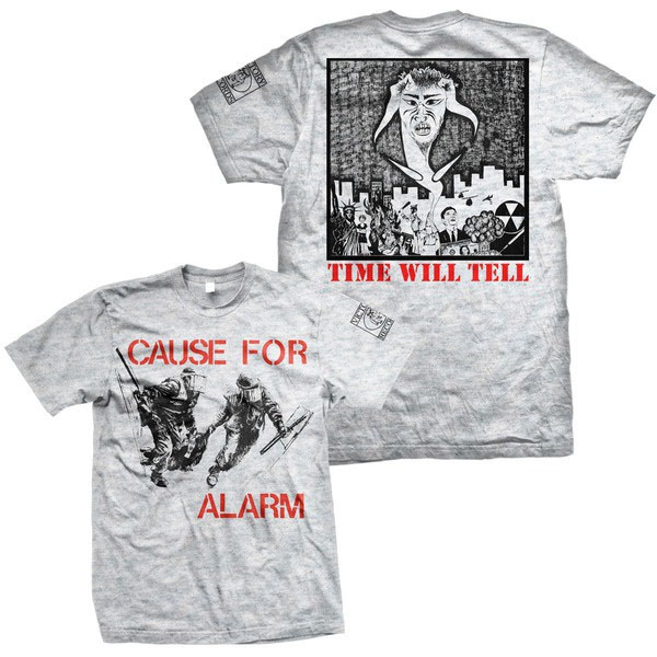 Cause For Alarm- Cops on front, Time Will Tell on back on a heather grey shirt