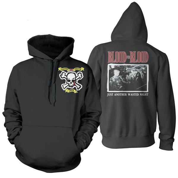 Blood For Blood- Wasted Youth Crew on front, Live Pic on back on a black hooded sweatshirt