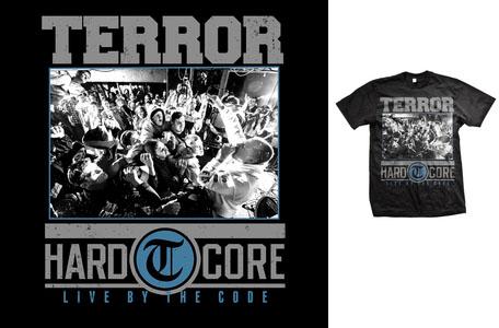 Terror- Hardcore (Live Pic) on a black shirt