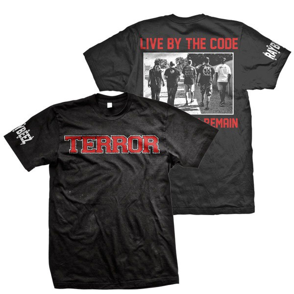 Terror- Logo on front, Live By The Code on back on a black shirt