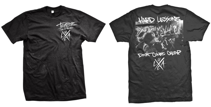 Terror- LAHC on front, Hard Lessons on back on a black shirt