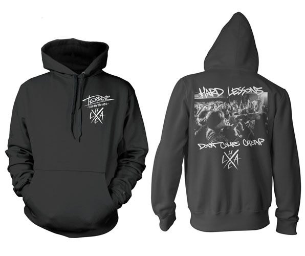 Terror- Logo on front, Hard Lessons on back on a black hooded sweatshirt