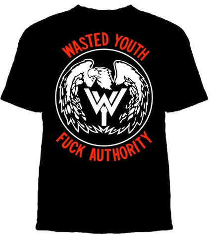 Wasted Youth- Fuck Authority on a black shirt