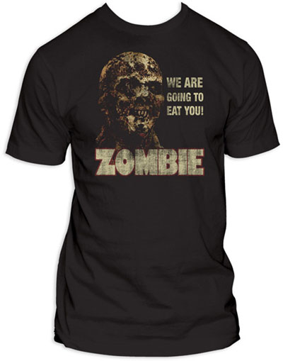 Zombie- We Are Going To Eat You (Distressed Design) on a black fitted guys shirt (Sale price!)