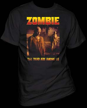Zombie- The Dead Are Among Us (2 Zombies) on a black shirt (Sale price!)
