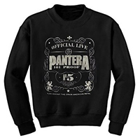 Pantera- 101 Proof on a black crew neck sweatshirt