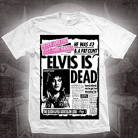 Peter & The Test Tube Babies- Elvis Is Dead on a white shirt (Sale price!)