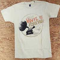 Vinyl Is Forever (Gramophone) on a natural ringspun cotton shirt (Record Store Day 2015) (Sale price!)