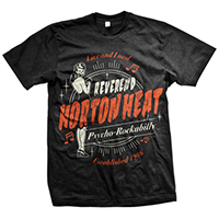 Reverend Horton Heat- Live & Loud on a black shirt